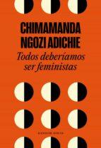 todos deberiamos ser feministas-chimamanda ngozi adichie-9788439730484