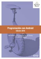 programacion con android. edicion 2016-bill phillips-chris stewart-9788441537484