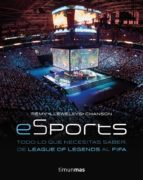 esport. todo lo que necesitas saber, de league of legends al fifa-remy llewellys chanson-9788445004784