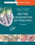 netter. fundamentos de fisiologia (2ª ed.) susan e. mulroney 9788445826584