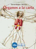 organos a la carta david bueno i torrens 9788447532384