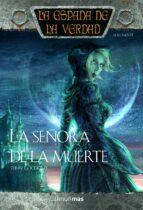 la señora de la muerte: la espada de la verdad (vol. 11) terry goodkind 9788448039684