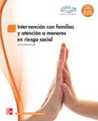 intervención con familias y atención a menores en riesgo social. grado superior. (técnico superior en educación infantil). 9788448184384