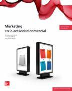 marketing en la actividad comercial. grado medio. (técnico en actividades comerciales).-9788448193584