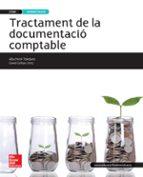 El libro de Tractament de la documentació comptable. ed.2015. tècnic en gestió administrativa. grau mitjà ed 2015 autor ESTHER ALBA FERRE DOC!