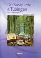 de susqueda a tubingen-maria lluisa latorre-9788461410484