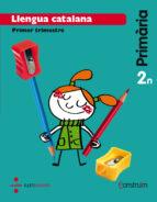 El libro de Llengua catalana (balears). construïm ed 2015 2º educacion primaria autor VV.AA. DOC!
