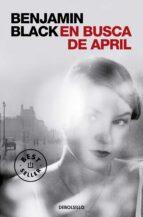 en busca de april (serie quirke 3) benjamin black 9788466331784