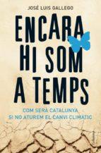 encara hi som a temps (ebook)-jose luis gallego-9788466412384