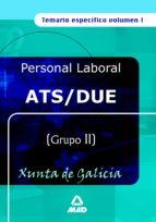 ATS/DUE XUNTA DE GALICIA: TEMARIO ESPECIFICO (VOL. I)