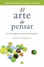 el arte de pensar-rolf dobelli-9788466648684