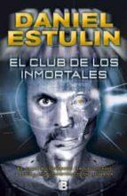 el club de los inmortales-daniel estulin-9788466653084