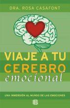 viaje a tu cerebro emocional rosa casafont 9788466654784