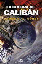 la guerra de caliban-james s. a. corey-9788466660884