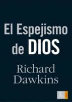 el espejismo de dios richard dawkins 9788467024784