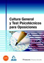 cultura general y test psicotecnicos para oposiciones-9788467668384