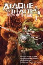 ataque a los titanes: antes de la caida 3-hajime isayama-ryo suzukaze-9788467919684