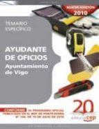 AYUDANTE DE OFICIOS AYUNTAMIENTO DE VIGO. TEMARIO ESPECIFICO