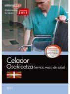 celador. servicio vasco de salud osakidetza. test 9788468158884