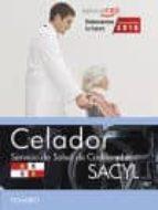 CELADOR SERVICIO DE SALUD DE CASTILLA Y LEÓN (SACYL) TEMARIO