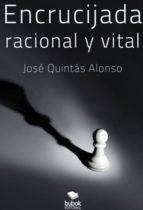 encrucijada racional y vital (ebook)-9788468653884