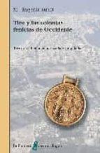 tiro y las colonias fenicias de occidente maria eugenia aubet 9788472904484