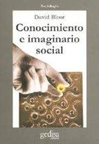 conocimiento e imaginario social-david bloor-9788474326284