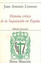 historia critica de la inquisicion en españa (obra completa) (4 v ols.) (2ª ed) juan antonio llorente 9788475170084