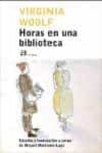 horas en una biblioteca virginia woolf 9788476697184