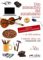 uso interactivo del vocabulario nivel a b1 angeles encinar 9788477119784