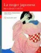 la mujer japonesa. realidad y mito-elena barles baguena-9788477339984