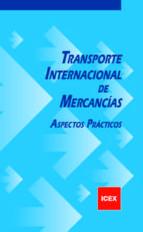 transporte internacional de mercancias alfonso cabrera canovas 9788478117284