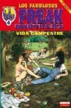 los fabulosos freak brothers. vida campestre (obras completas; 4) (3ª ed.) 9788478332984
