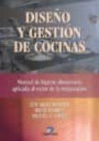 diseño y gestion de cocinas: manual de higiene alimentaria aplica da al sector de la restauracion-eduardo montes bradley-miguel a. lopez-irene lloret-9788479786984