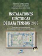 El libro de Instalaciones electricas de baja tension 2003 autor ANTONIO LOPEZ EPUB!