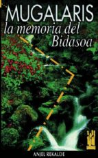 mugalaris memoria del bidasoa 9788481360684