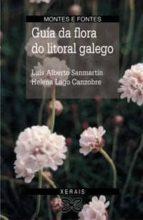 flora do litoral galego-luis alberto sanmartin-helena lago canzobre-9788483021484