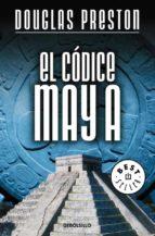 el codice maya-douglas preston-9788483460184
