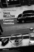 cuentos reunidos saul bellow 9788483469484
