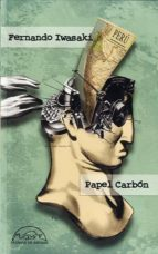 papel carbon: cuentos 1983 1993 fernando iwasaki 9788483930984