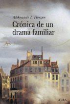 cronica de un drama familiar alexandre herzen 9788484282884