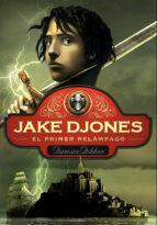 el primer relámpago (jake djones 1) (ebook)-damian dibben-9788484411284