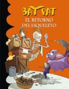 bat pat 18: el retorno del esqueleto roberto pavanello 9788484417484