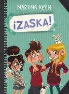 zaska 1 :¡zaska!-martina klein-9788490434284