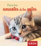 para los amantes de los gatos 9788490680384