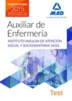 AUXILIARES DE ENFERMERÍA DEL INSTITUTO INSULAR DE ATENCIÓN SOCIAL Y SOCIOSANITARIA. TEST