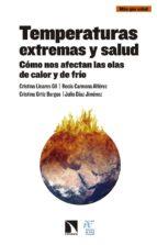 temperaturas extremas y salud cristina linares 9788490973684