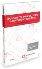esquemas del impuesto sobre la renta de no residentes-antonio m. cubero truyo-9788490993484