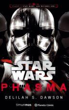 star wars episodio viii phasma (novela)-delilah s. dawson-9788491469384