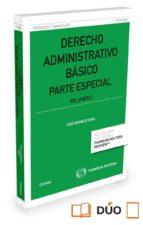 derecho administrativo basico (tomo ii): parte especial jose bermejo vera 9788491526384